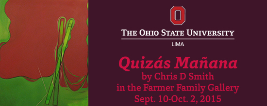 Chris D Smith's Quizás Mañana opens Sept. 10, 2015, in the Farmer Family Gallery.